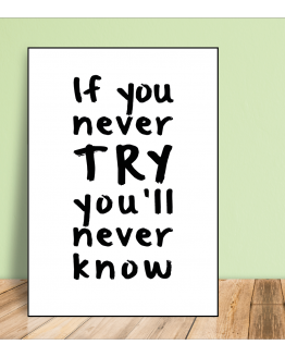 Poster A4 if you never try